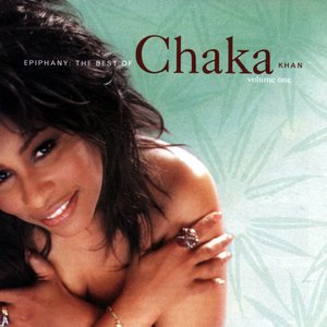 Imagen de 'Epiphany: The Best Of Chaka Khan, Vol. 1'