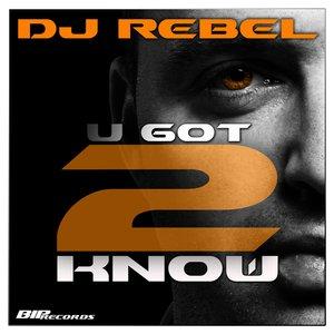 Image for 'U Got to Know(Radio Edit)'