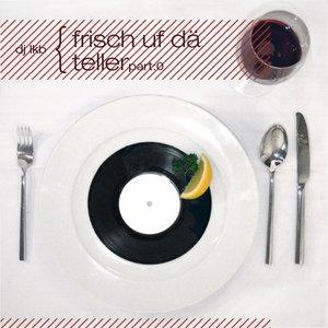 Image for 'Frisch uf dä Teller Part:0'