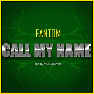 Image for 'Call my name (Produced by Mike Kalombo)'