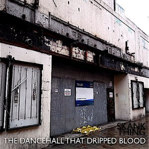 Image for 'The Dancehall That Dripped Blood'