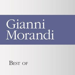 Image for 'Best of Gianni Morandi'