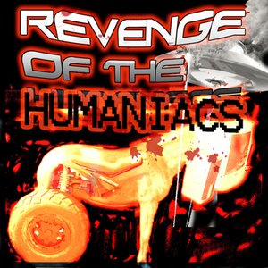 Image for 'Revenge Of The Humaniacs'