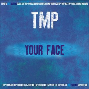 Image for 'Your Face'