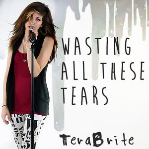 Bild für 'Wasting All These Tears'