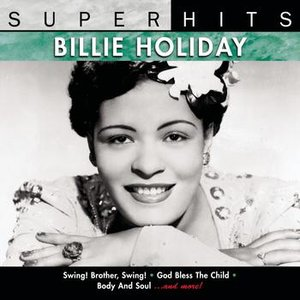 Image for 'Super Hits: Billie Holiday'