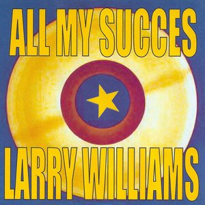 Image for 'All My Succes - Larry Williams'