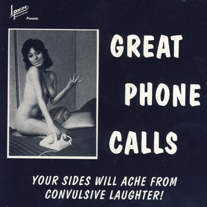 Image for 'Great Phone Calls'