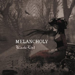 Image for 'MELANCHOLY'
