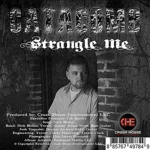 Image for 'Strangle Me'