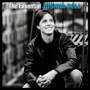 Image for 'The Essential Joshua Bell'