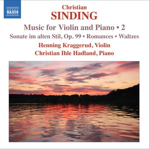 Image for 'Sinding, C.: Violin and Piano Music, Vol. 2'