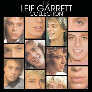 Image for 'The Leif Garrett Collection'