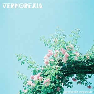 Image for 'vernorexia'