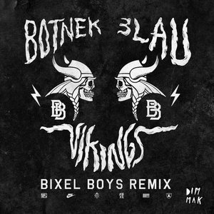 Image for 'Vikings (Bixel Boys Remix)'