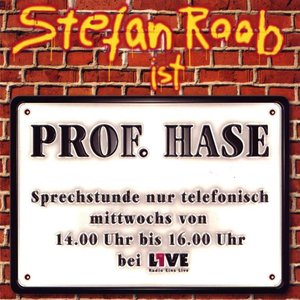Image for 'Stefan Raab ist Prof. Hase'