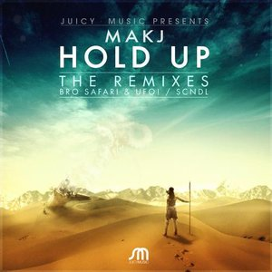Image for 'Hold Up (Remixes)'