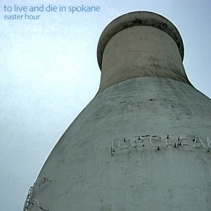 Image for 'To Live and Die in Spokane'