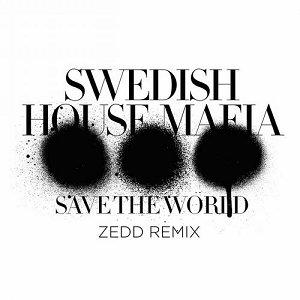 Image for 'Save The World (Zedd Remix)'