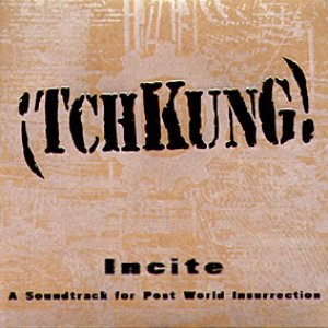 Image for 'Incite: A Soundtrack for Post World Insurrection'