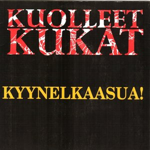 Image for 'Kyynelkaasua!'
