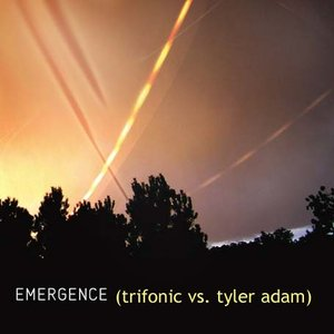 Image for 'Emergence (Trifonic vs. Tyler Adam)'