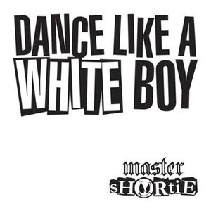 Image for 'Dance Like a White Boy'