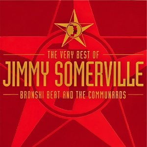 Imagem de 'The Very Best of Jimmy Somerville, Bronski Beat and The Communards'