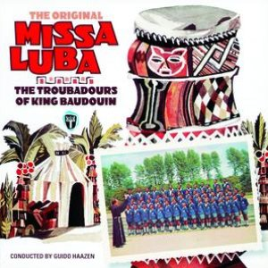 Image for 'The Original Missa Luba And Songs From The Congo'