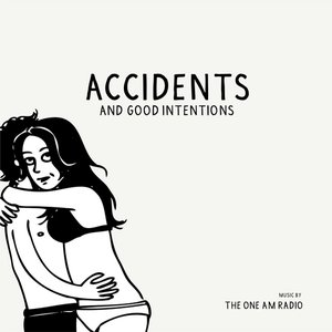 Imagem de 'Accidents & Good Intentions'