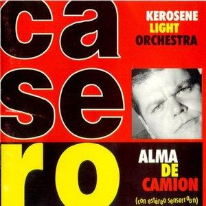 Image for 'Kerosene Light Orchestra / Alma de Camión'