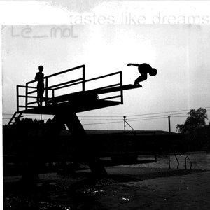 Imagem de 'Tastes like dreams'