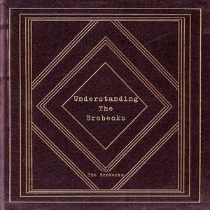 Image for 'Understanding The Brobecks'