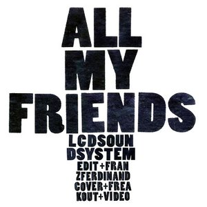Image for 'All My Friends'