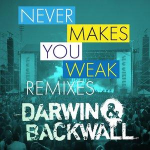 Image for 'Never Makes You Weak (Summerburst) (Remixes)'