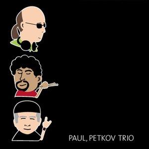 Image for 'Paul Petkov Trio'