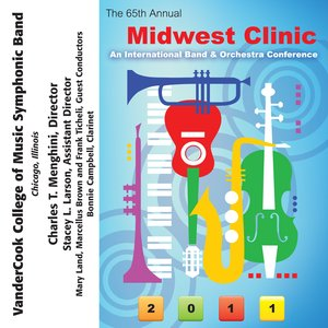 Image for '2011 Midwest Clinic: VanderCook College of Music Symphonic Band'