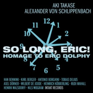 Image for 'So Long, Eric! Homage to Eric Dolphy'