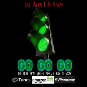 Imagem de 'Go Go Go (feat. K Stizzy)'