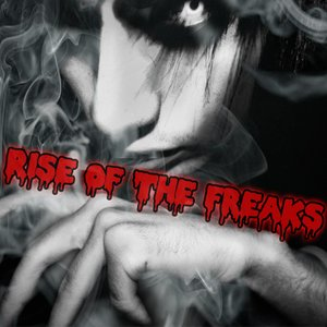 Image for 'Rise Of The Freaks'