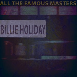 Image for 'All the Famous Masters, Vol.4'