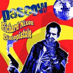 Image for 'Richard Nixon Discopistole'