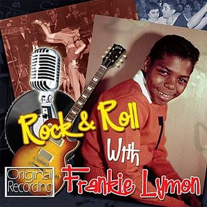 Image for 'Rock & Roll With Frankie Lymon'