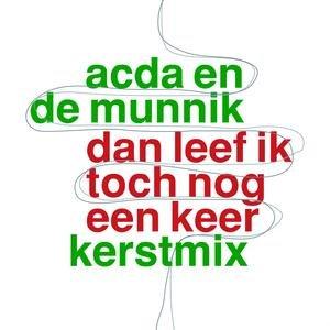 Image for 'Dan Leef Ik Toch Nog Een Keer'