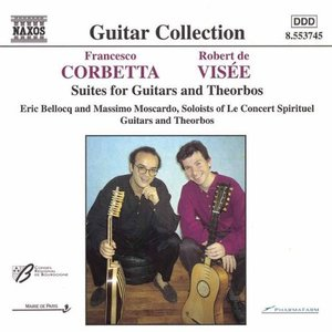 Image for 'Corbetta / Visee: Suites For Guitars And Theorbos'