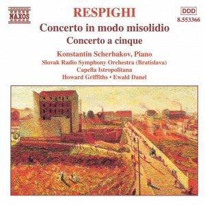 Image for 'RESPIGHI: Concerto in Modo Misolidio / Concerto a Cinque'