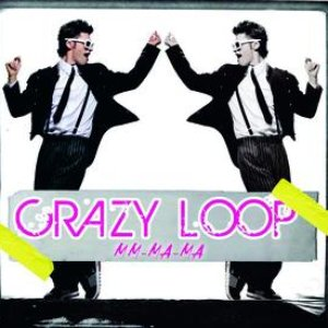 Image for 'Crazy Loop (Mm-ma-ma)'