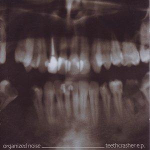 Image for 'Teethcrasher - EP'