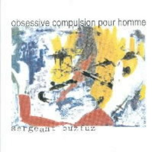 Image for 'Obsessive Compulsion Pour Homme (Audio Gland 2001)'