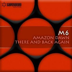 Immagine per 'Amazon Dawn / There And Back Again'